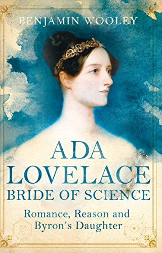 9781447272540: The Bride of Science: Romance, Reason and Byron's Daughter