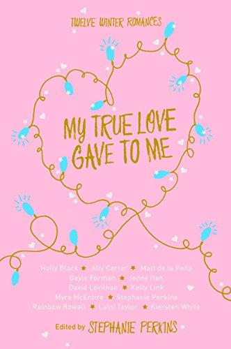 9781447272793: My True Love Gave to Me (Macmillan Children's Books)