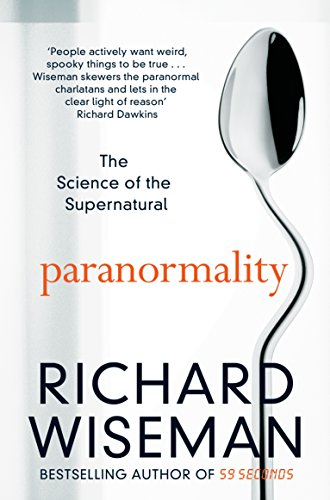 9781447273394: Paranormality: The Science of the Supernatural
