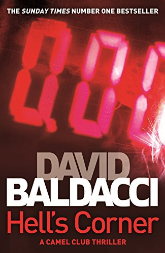 Hell's Corner (The Camel Club): Baldacci, David