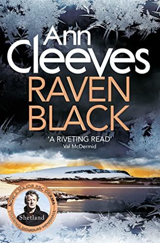 9781447274438: Raven Black (Shetland Quartet 1)