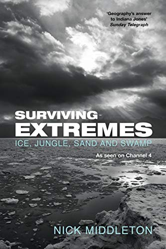 9781447274544: Surviving Extremes