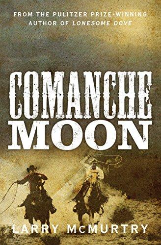 9781447274629: Comanche Moon (Lonesome Dove 2)
