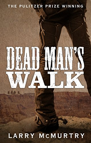9781447274643: Dead Man's Walk (Lonesome Dove 1)