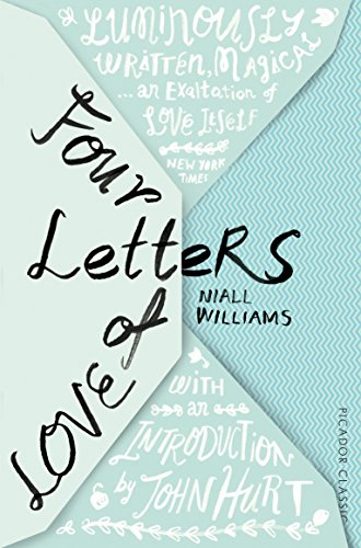9781447275107: Four Letters Of Love (Picador Classic)