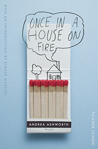 9781447275121: Once in a House on Fire: Picador Classic