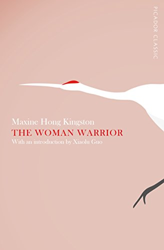 9781447275220: The Woman Warrior: Picador Classic