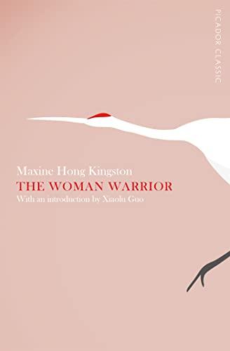 9781447275220: The Woman Warrior (Picador Classic)