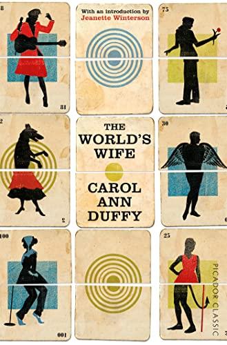 9781447275244: The World's Wife: Picador Classic (Picador Classics)