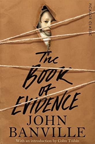 9781447275367: The Book of Evidence: Picador Classic (Picador Classics)