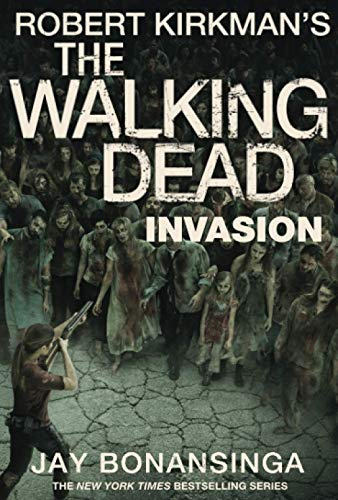 9781447275763: The Walking Dead: Invasion
