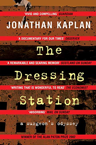9781447275831: The Dressing Station: A Surgeon's Odyssey