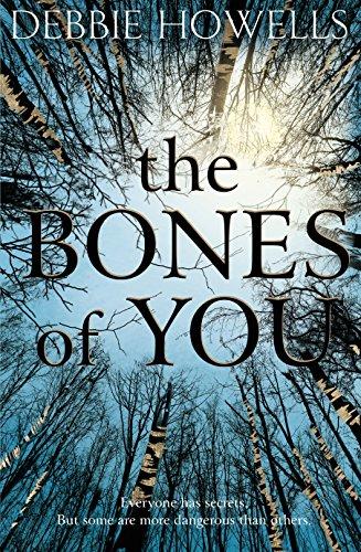 The Bones of You: Howells, Debbie