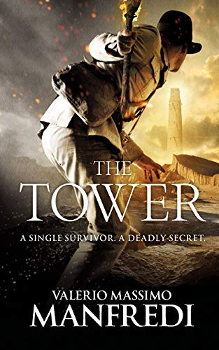 The Tower: Manfredi, Valerio Massimo