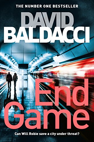 9781447277415: End Game: A Richard and Judy Book Club Pick 2018 (Will Robie series)