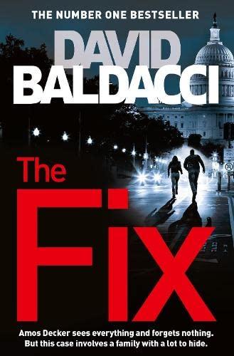 9781447277446: The Fix: An Amos Decker Novel (Amos Decker series)