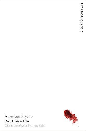 9781447277705: American Psycho: Picador Classic (Picador Classics)