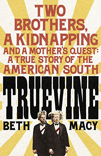 9781447278078: Truevine: An Extraordinary True Story of Two Brothers and a Mother's Love