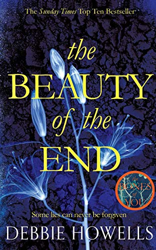 The Beauty of the End: Howells, Debbie