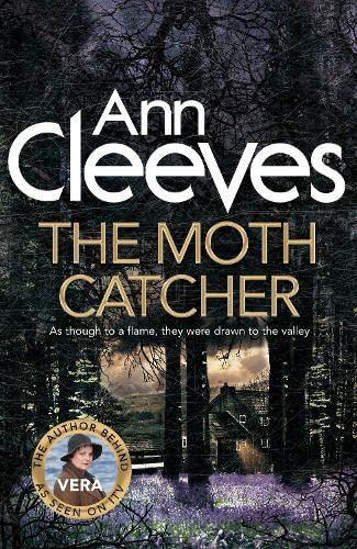 THE MOTH CATCHER - THE VERA STANHOPE SERIES BOOK SEVEN - SIGNED FIRST EDITION FIRST PRINTING