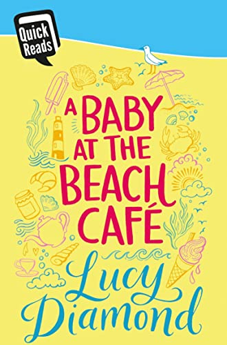A Baby at the Beach Cafe (Quick Reads 2016): Lucy Diamond