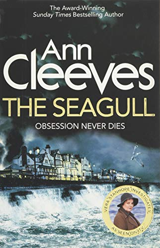9781447278368: The Seagull: Obsession Never Dies (Vera Stanhope)
