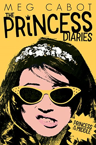 9781447280644: Princess in the Middle (The Princess Diaries)