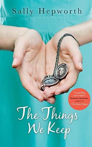9781447280729: The Things We Keep