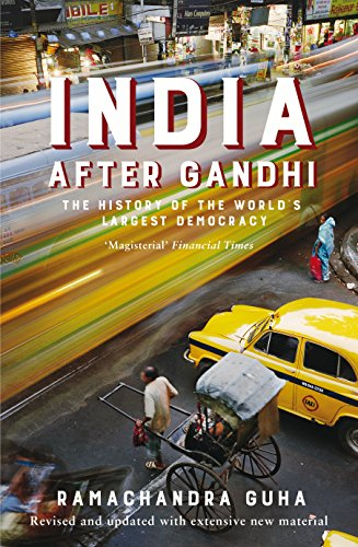 9781447281887: India After Gandhi: The History of the World's Largest Democracy