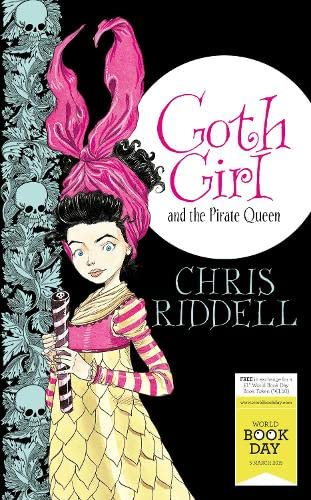 9781447282471: Goth Girl and the Pirate Queen: World Book Day Edition 2015