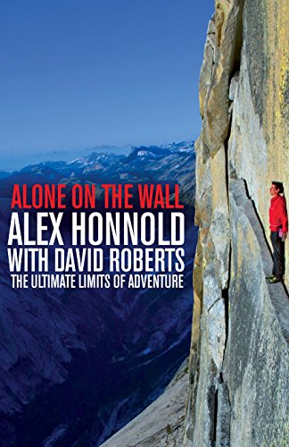 9781447282693: Alone on the Wall: Alex Honnold and the Ultimate Limits of Adventure