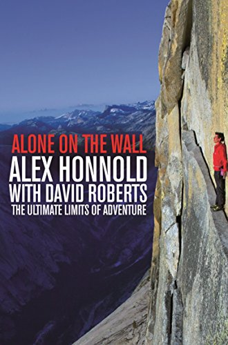 9781447282730: Alone on the Wall: Alex Honnold and the Ultimate Limits of Adventure (Pan Books)