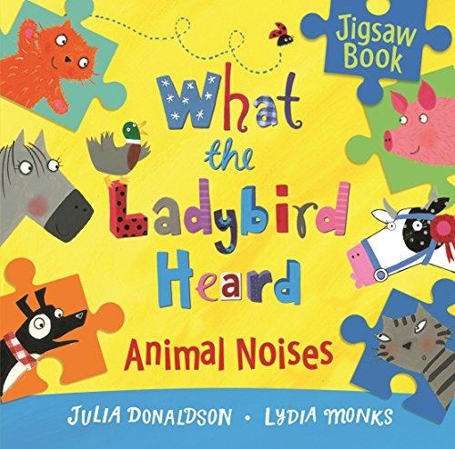 9781447283485: What the Ladybird Heard: Animal Noises Jigsaw Book