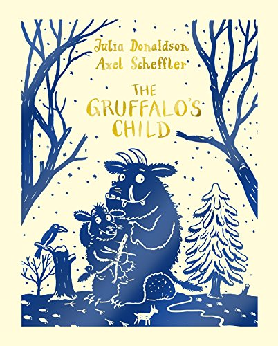 9781447284598: The Gruffalo's Child