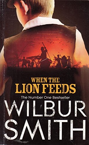 9781447285168: When the Lion Feeds (The Courtneys) by Smith, Wilbur (2012) Paperback