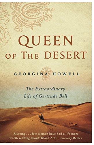9781447286264: Queen of the Desert: The Extraordinary Life of Gertrude Bell