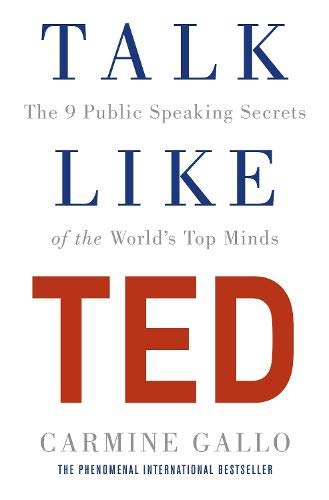 9781447286325: Talk Like TED: The 9 Public Speaking Secrets of the World's Top Minds