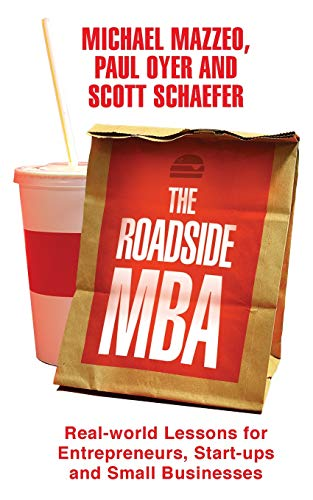 9781447286332: The Roadside MBA: Real-World Lessons for Entrepreneurs, Start-Ups and Small Businesses