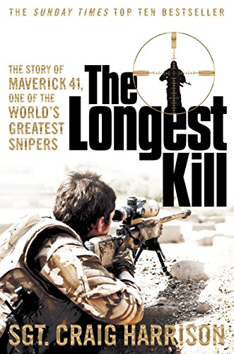 9781447286363: The Longest Kill: The Story of Maverick 41, One of the World's Greatest Snipers