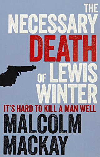 9781447286479: The Necessary Death of Lewis Winter