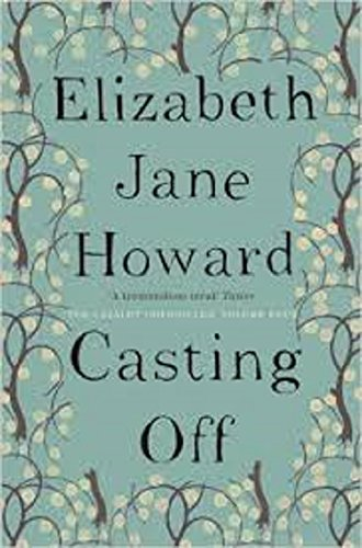 9781447286981: Casting Off: Cazalet Chronicles Book 4 by Jane Howard, Elizabeth (2013) Paperback