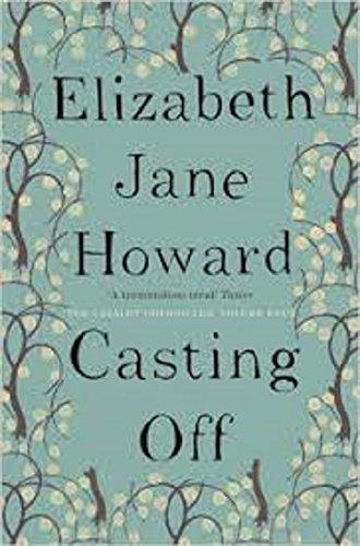 9781447286981: Casting Off (Cazalet Chronicles- 4)