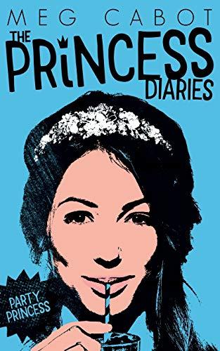 9781447287803: The Princess Diaries 7 Party Princ