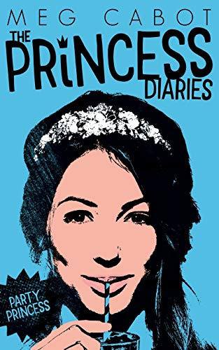 9781447287803: Party Princess (The Princess Diaries)