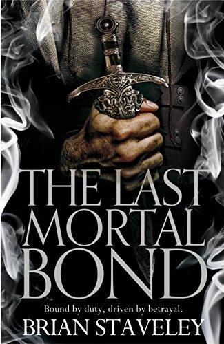 9781447288022: The Last Mortal Bond (Chronicles of the Unhewn Throne)