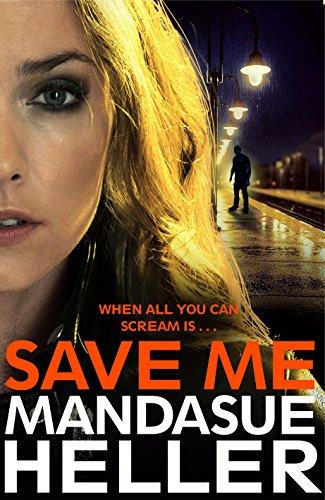9781447288367: Save Me