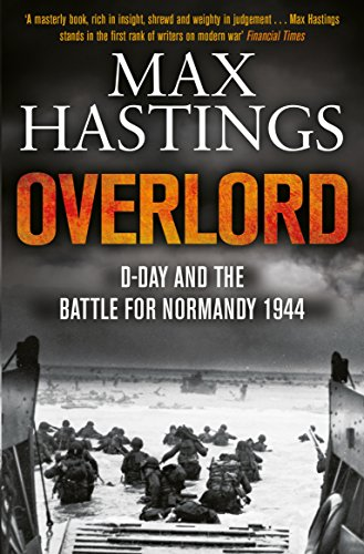 9781447288732: Overlord: D-Day and the Battle for Normandy 1944
