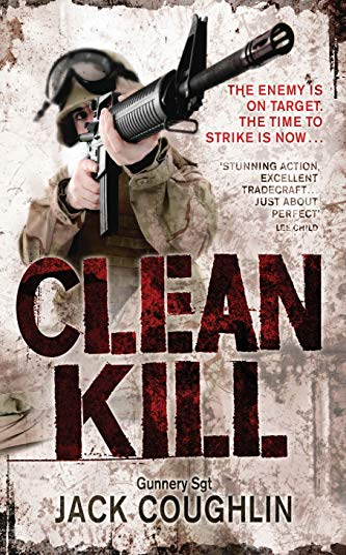 9781447289159: Clean Kill (Gunnery Sergeant Kyle Swanson Series)