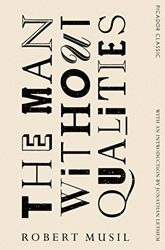 9781447289432: The man without qualities (Picador Classics)