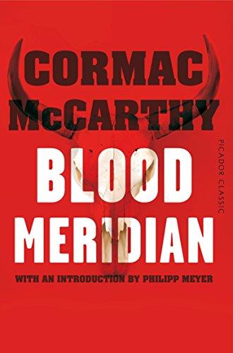 9781447289456: Blood Meridian: Picador Classic